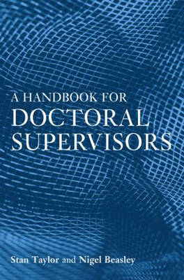 A Handbook for Doctoral Supervisors