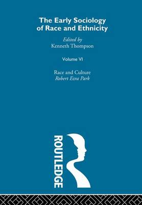 The Early Sociology of Race & Ethnicity Vol 6