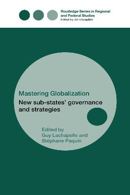 Mastering Globalization: New Sub-States' Governance and Strategies