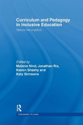 Curriculum and Pedagogy in Inclusive Education: Values into practice