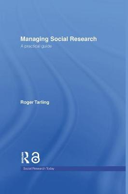 Managing Social Research: A Practical Guide