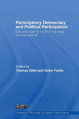 Participatory Democracy and Political Participation: Can Participatory Engineering Bring Citizens Back In?