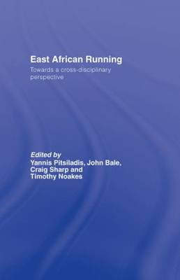 East African Running: Toward a Cross-Disciplinary Perspective
