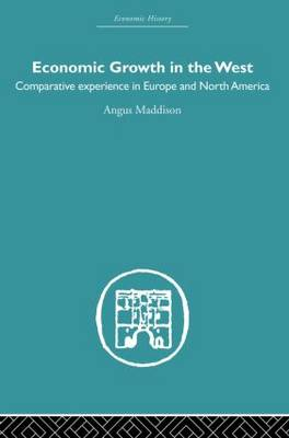 Economic Growth in the West: Comparative Experience in Europe and North America