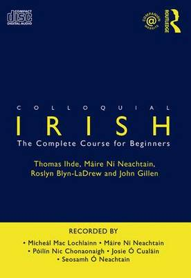 Colloquial Irish: The Complete Course for Beginners