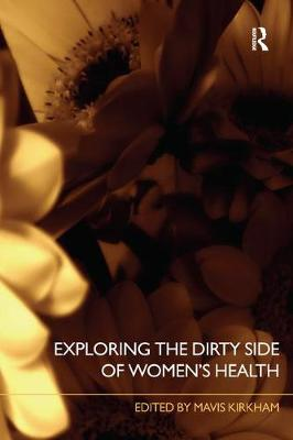Exploring the Dirty Side of Women's Health