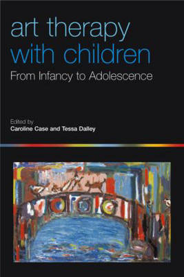 Art Therapy with Children: From Infancy to Adolescence
