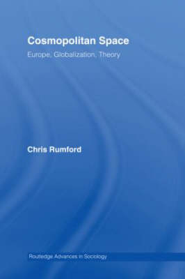 Cosmopolitan Spaces: Europe, Globalization, Theory