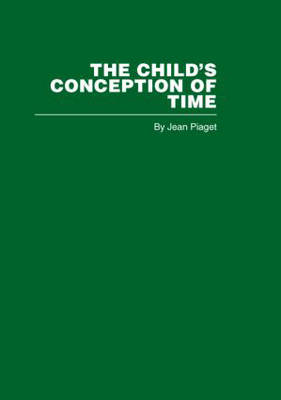 The Child's Conception of Time