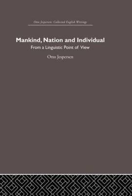 Mankind, Nation and Individual