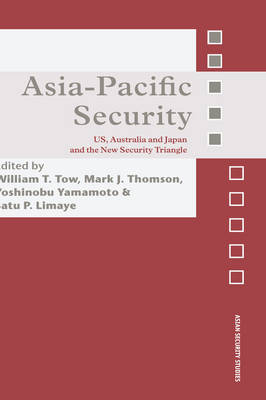 Asia-Pacific Security: US, Australia and Japan and the New Security Triangle