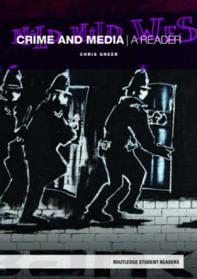 Crime and Media: A Reader