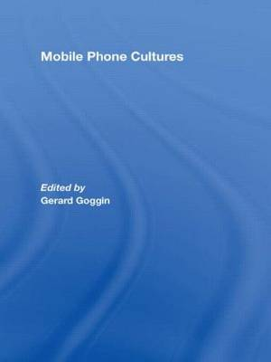 Mobile Phone Cultures