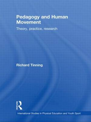 Pedagogy and Human Movement: Theory, Practice, Research