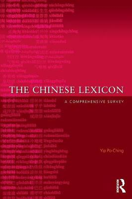 The Chinese Lexicon: A Comprehensive Survey