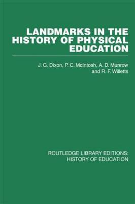 Landmarks in the History of Physical Education