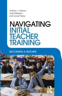 Navigating Initial Teacher Training: Becoming a Teacher