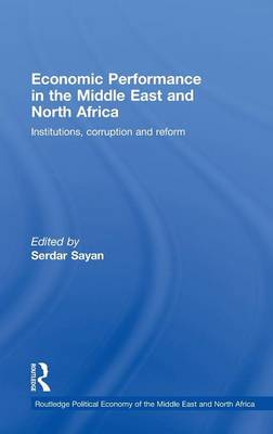 Economic Performance in the Middle East and North Africa: Institutions, Corruption and Reform