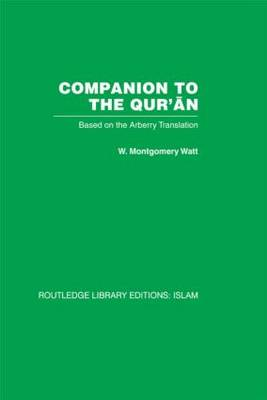 Companion to the Qur'an: Based on the Arberry Translation