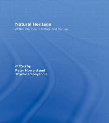 Natural Heritage: At the Interface of Nature and Culture