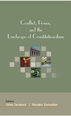 Conflict, Power, and the Landscape of Constitutionalism