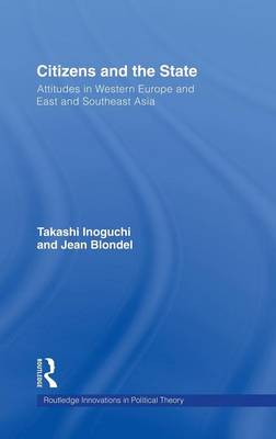 Citizens and the State: Attitudes in Western Europe and East and Southeast Asia