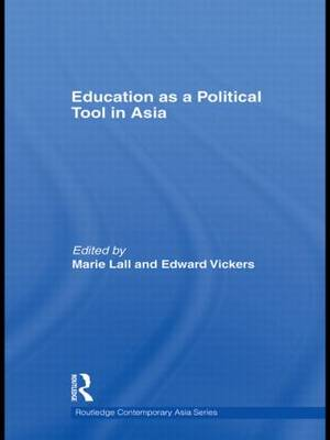 Education as a Political Tool in Asia