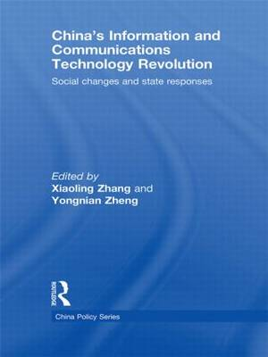 China's Information and Communications Technology Revolution: Social changes and state responses