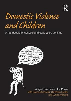Domestic Violence and Children: A Handbook for Schools and Early Years Settings