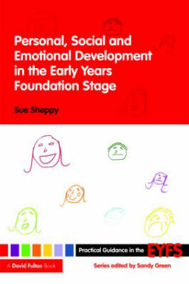 Personal, Social and Emotional Development in the Early Years Foundation Stage