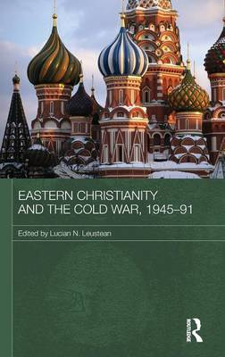 Eastern Christianity and the Cold War, 1945-91