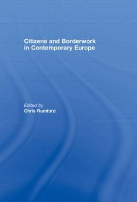 Citizens and borderwork in contemporary Europe