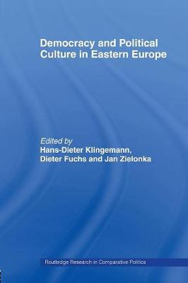 Democracy and Political Culture in Eastern Europe