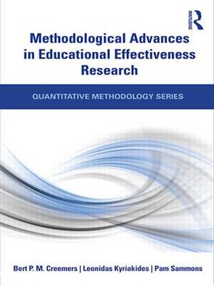 Methodological Advances in Educational Effectiveness Research