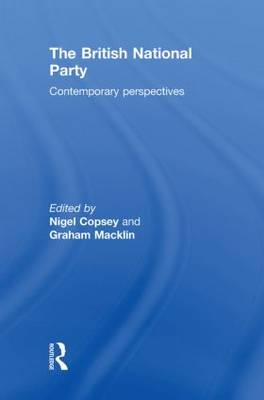 British National Party: Contemporary Perspectives