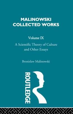 A Scientific Theory of Culture and Other Essays: [1944]