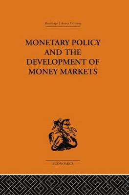 Monetary Policy and the Development of Money Markets