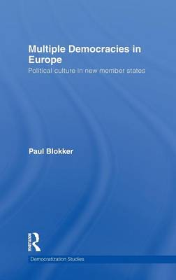Multiple Democracies in Europe: Political Culture in New Member States
