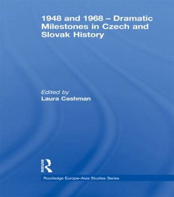 1948 and 1968 - Dramatic Milestones in Czech and Slovak History