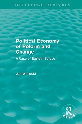 The Political Economy of Reform and Change