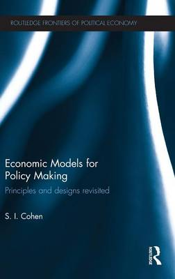 Economic Models for Policy Making: Principles and Designs Revisited