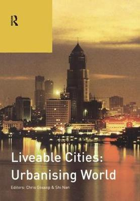 Liveable Cities: Urbanising World: ISOCARP 07