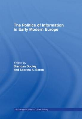 The Politics of Information in Early Modern Europe