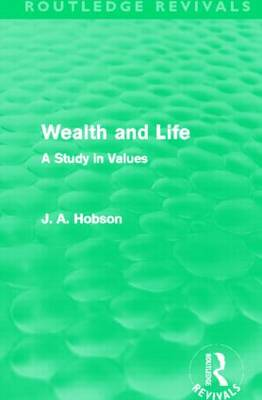 Wealth and Life: A Study in Values