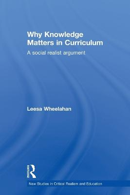 Why Knowledge Matters in Curriculum: A Social Realist Argument