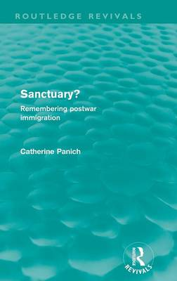 Sanctuary?: Remembering postwar immigration