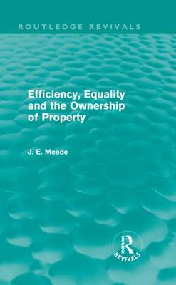 Efficiency, Equality and the Ownership of Property