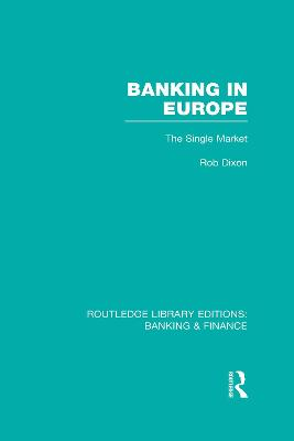 Banking in Europe: The Single Market