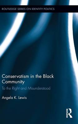Conservatism in the Black Community: To the Right and Misunderstood