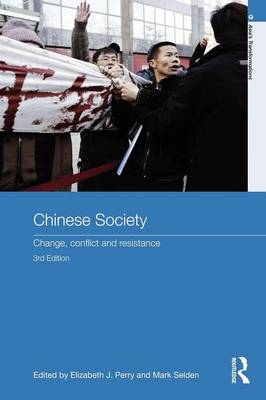 Chinese Society: Change, Conflict and Resistance